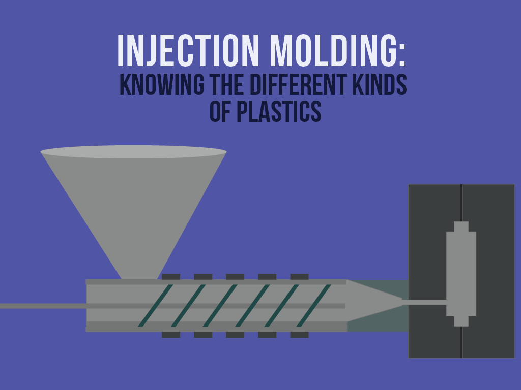 01_Injection Molding_Knowing the Different Kinds of Plastics