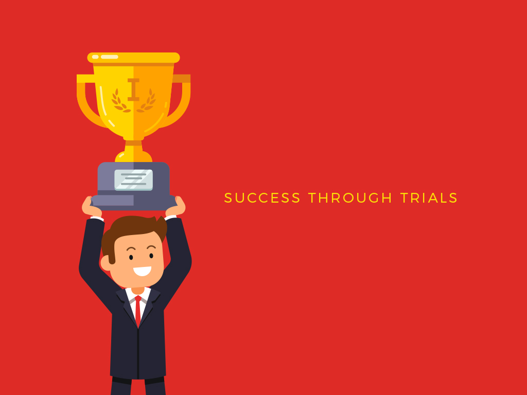 Success-Through-Trials