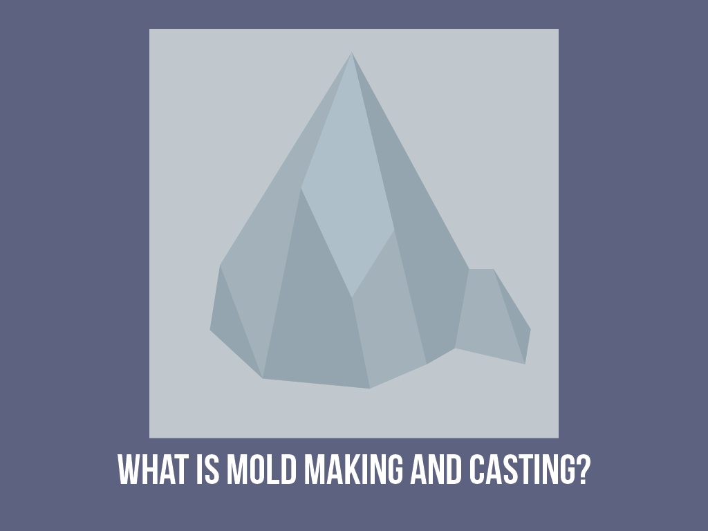 What-is-Mold-Making-and-Casting