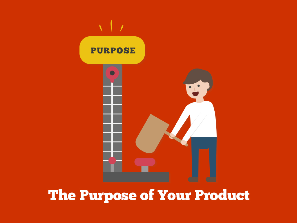 The-Purpose-of-Your-Product
