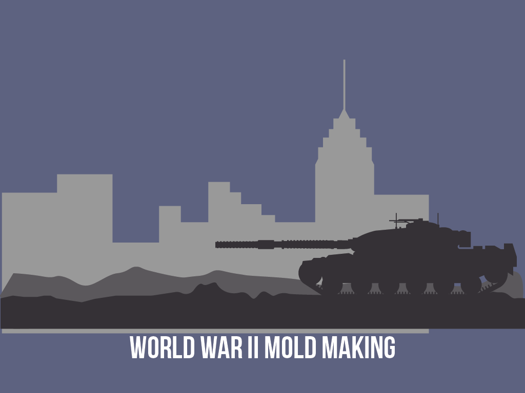 World-War-II-Mold-Making