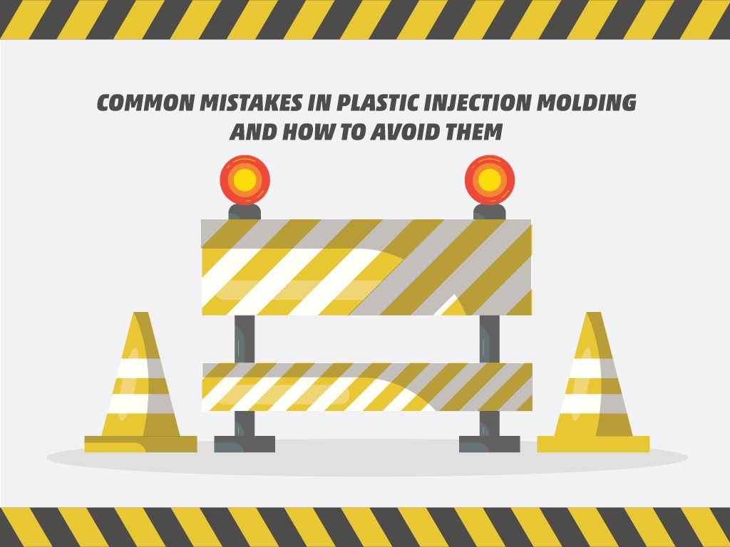 Common Mistakes in Plastic Injection Molding and How to Avoid Them