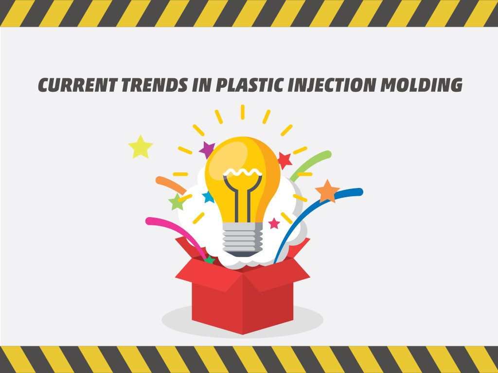 Current Trends in Plastic Injection Molding