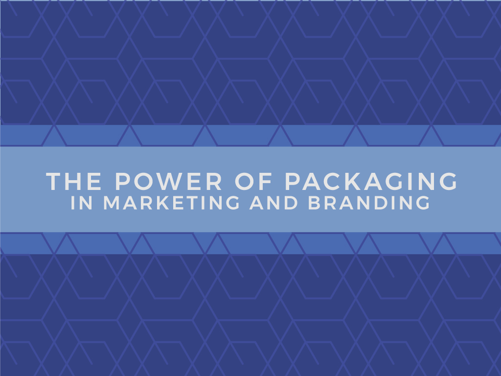 The Power of Packaging in Marketing and Branding