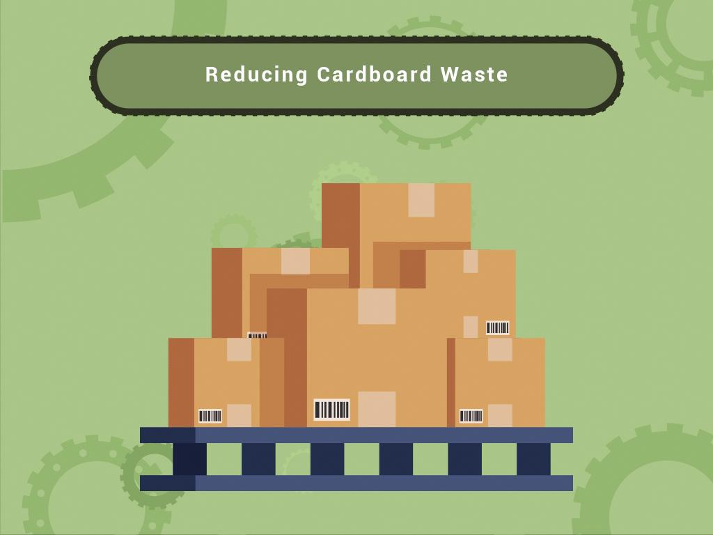 Reducing Cardboard Waste