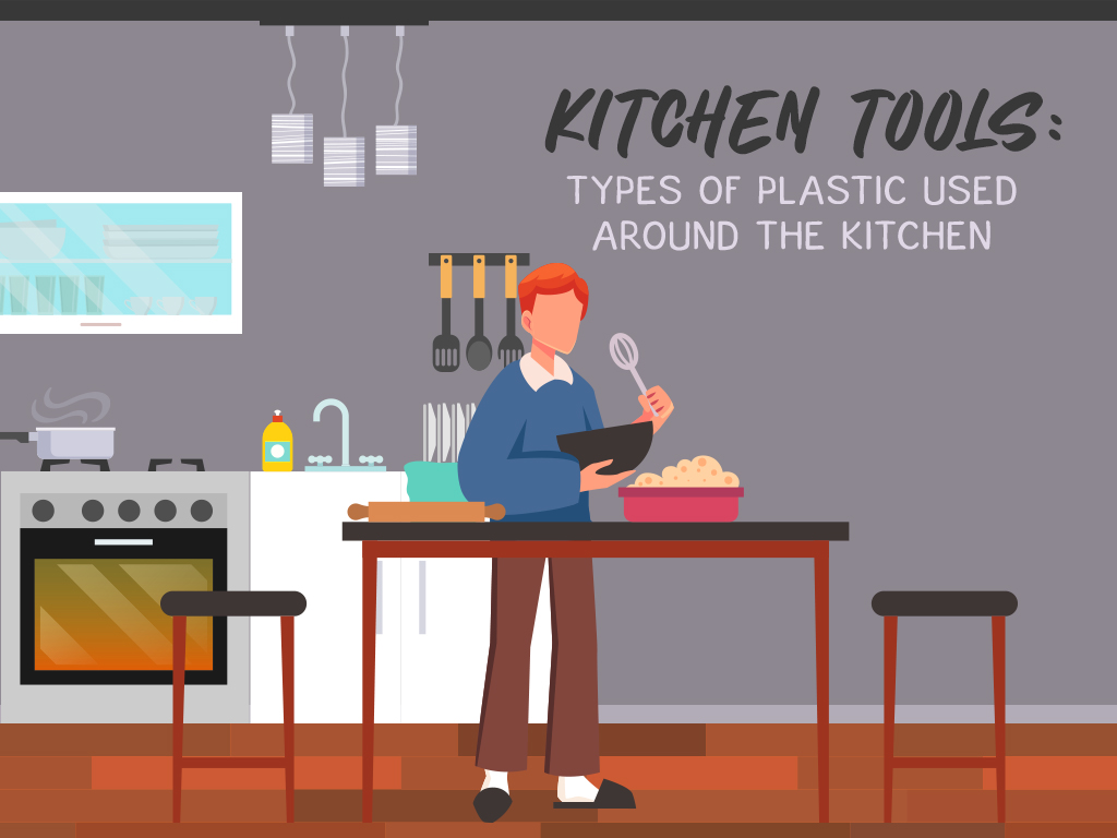 Kitchen Tools: Types of Plastic Used Around the Kitchen